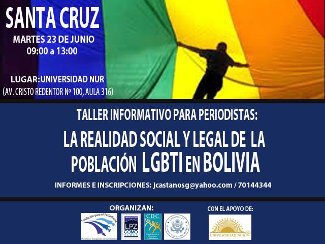 Santa Cruz, Taller informativo: La realidad social y legal de la poblaci?n LGBTI en Bolivia