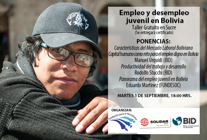 Sucre, Taller Empleo y Desempleo Juvenil en Bolivia
