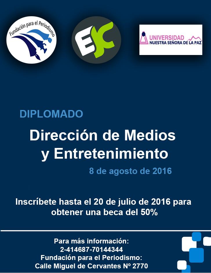 Diplomado en Direcci?n de Medios y Entretenimiento