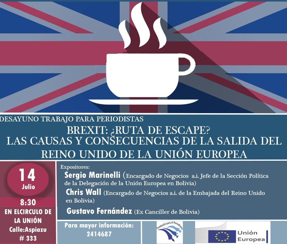 Desayuno trabajo: LAS CAUSAS Y CONSECUENCIAS DE LA SALIDA DEL REINO UNIDO DE LA UNI?N EUROPEA