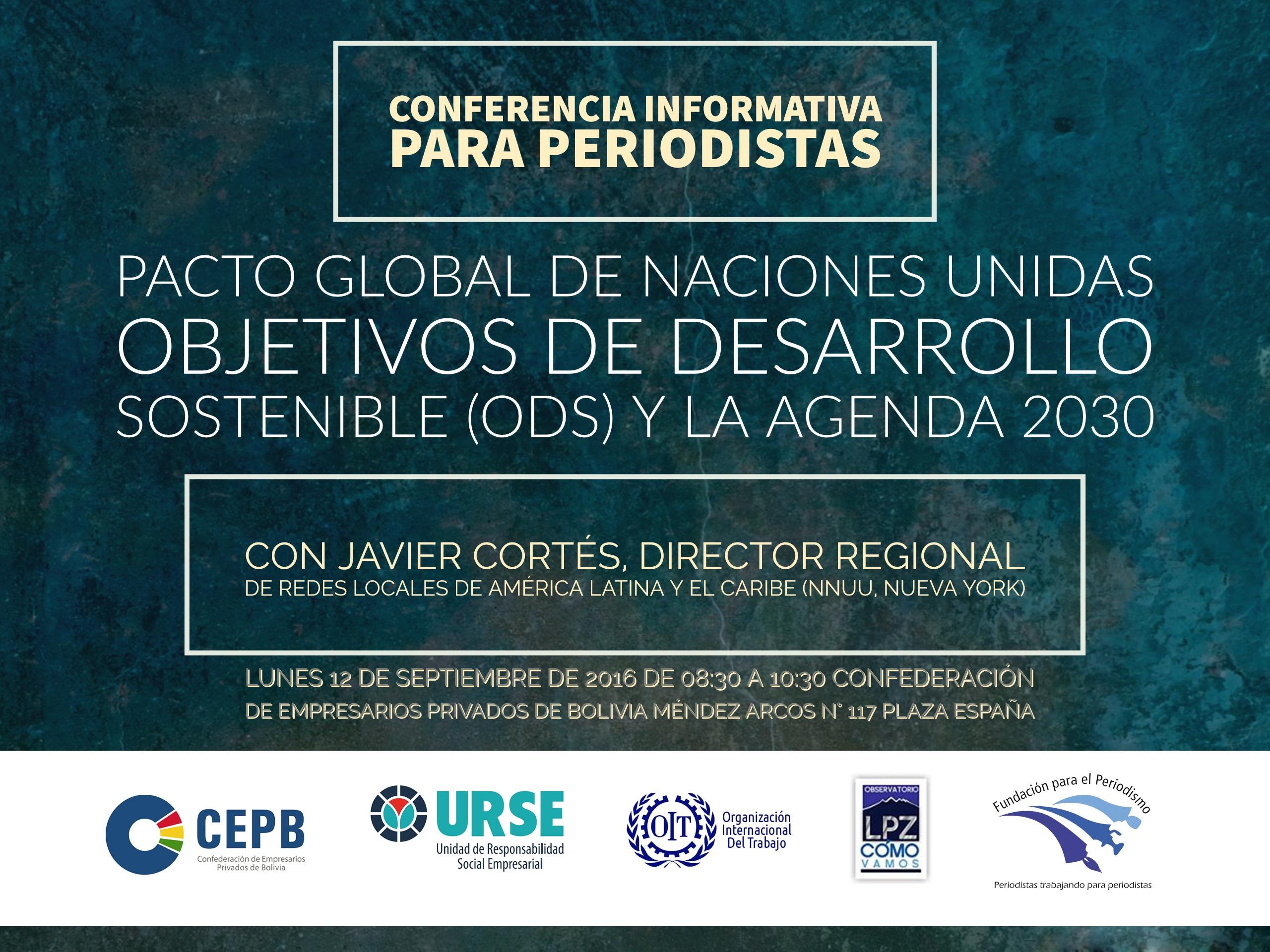 Conferencia Informativa para periodistas Pacto Global de Naciones Unidas Objetivos de Desarrollo Sos