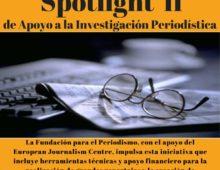 """Fondo """"Spotlight II"""" de Apoyo a la Investigación Periodística"""
