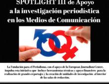 Fondo Spotlight III de Apoyo a la Investigación Periodística en los Medios de Comunicación