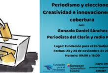 Periodismo y elecciones: Creatividad e innovaciones en la cobertura