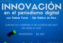 Innovación en el Periodismo Digital con Fabiola Torres – Ojo Público del Perú