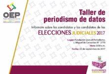 Taller de peridoismo de datos Elecciones judiciales 2017