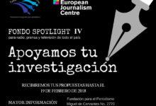 Fondo SPOTLIGHT IV de Apoyo a la Investigación Periodística