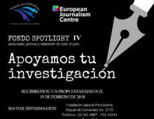 """Fondo """"Spotlight IV"""" de Apoyo a la Investigación Periodística"""