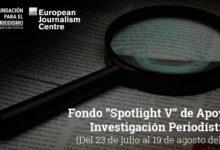 Fondo SPOTLIGHT V de Apoyo a la Investigación Periodística
